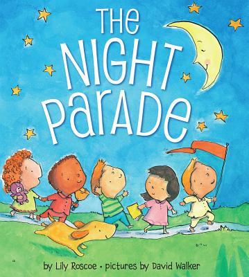 The Night Parade By Roscoe, Lily/ Walker, David (ILT)